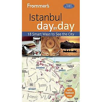 Frommer's Istanbul Day by Day (3rd Revised edition) by Terry Richards