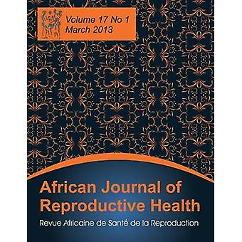 African Journal of Reproductive Health Vol.17 No.1 March 2013 by Okonofua & Friday