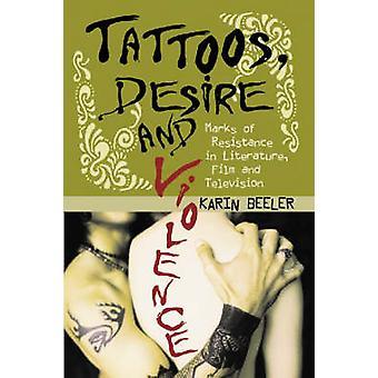 Tatuaggi - desiderio e violenza - segni di resistenza nella letteratura - Fi