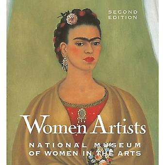 Women Artists - The National Museum of Women in the Arts (2nd Revised