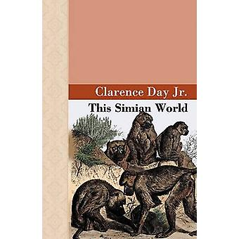 This Simian World by Day Jr. & Clarence
