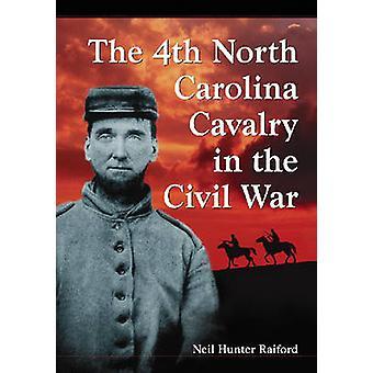 歴史と名簿内戦 - 第 4 回ノース ・ カロライナ州騎兵