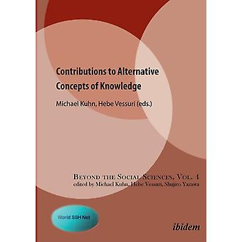 Contributions to Alternative Concepts of Knowledge. by Vessuri & Hebe