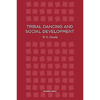 Tribal Dancing by Hambly & W D