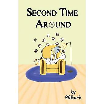 Second Time Around by Burk & Penny Ross