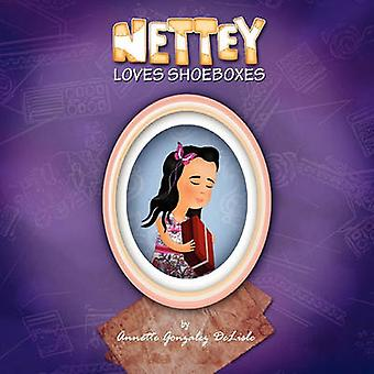 Nettey Loves Shoeboxes by DeLisle & Annette Gonzalez