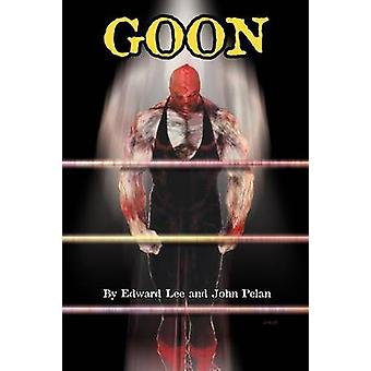 GOON  Micah Hayes Illustrated Edition by Lee & Edward