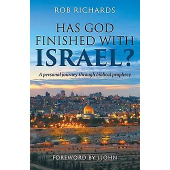 Has God Finished with Israel by Richards & Rob