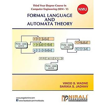 FORMAL LANGUAGE AND AUTOMATA THEORY by JADHAV & S S