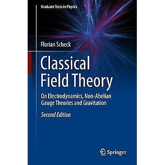 Klassieke veldtheorie door Florian Scheck
