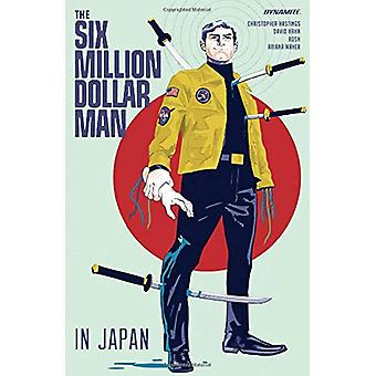 The Six Million Dollar Man by Christopher Hastings - 9781524112622 Bo