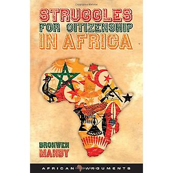 Struggles for Citizenship in Africa by Bronwen Manby - 9781848133525