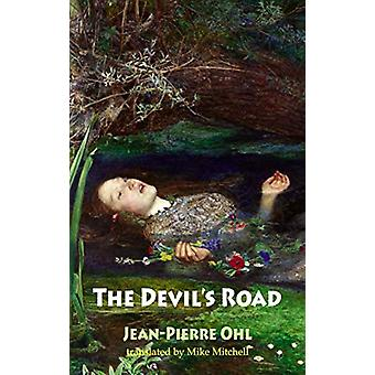 The Devil's Road by Jean-Pierre Ohl - 9781910213933 Book