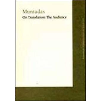 On Translation - The Audience by Muntadas - Marc Augé - Walter Ben