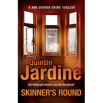 Skinner's Round (Bob Skinner series - Book 4) - Murder and intrigue in