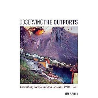 Beobachtung der Nebenhäfen: beschreibt Neufundland Kultur, 1950-1980