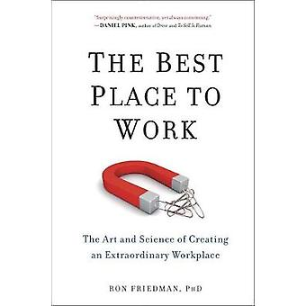 Best Place To Work by Ron Friedman
