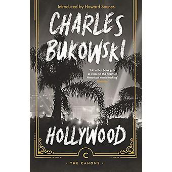 Hollywood by Charles Bukowski - 9781786891679 Book
