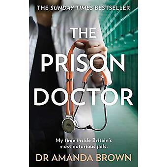 The Prison Doctor by Dr Amanda Brown - 9780008311445 Book