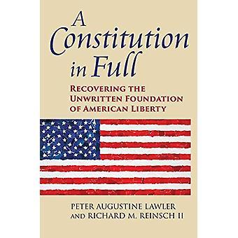 Eine Verfassung in vollem Umfang - Wiederherstellung der ungeschriebenen Stiftung von Americ
