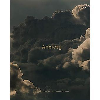 Angst - Meditaties op de angstige geest door the School of Life - 9781