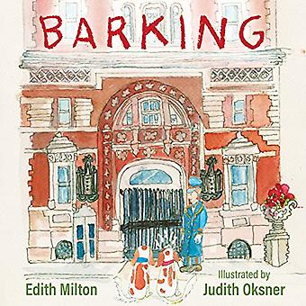 Barking - The Dogs With the Barking Genes by Edith Milton - 9780872332