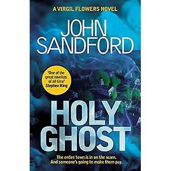 Holy Ghost by John Sandford - 9781471174902 Book