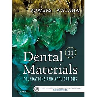 Dental Materials - Foundations and Applications (11th Revised edition)