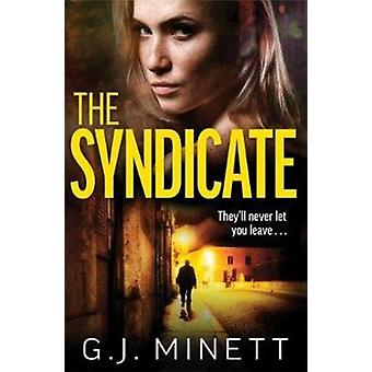 The Syndicate by Minett & GJ