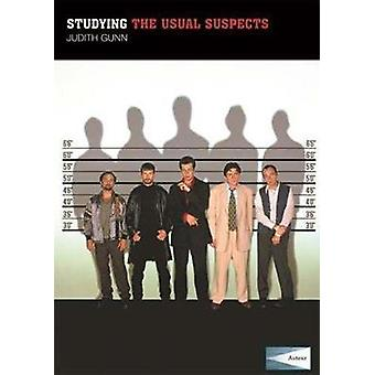 Studying The Usual Suspects - Instructor`s Edition by Judith Gunn - 9
