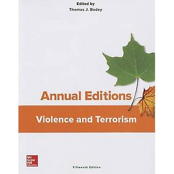 Annual Editions - Violence and Terrorism - 15/E (15th annotated editio