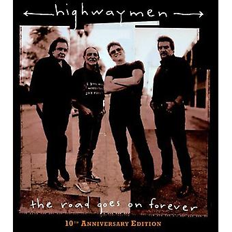 Highwaymen - Road Goes on Forever-10th Anniversary Ed. [CD] USA import