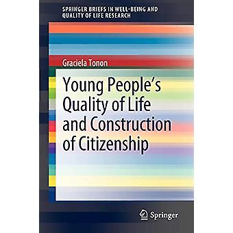 Young People's Quality of Life and Construction of Citizenship by Gra