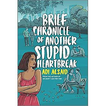 Brève chronique d'un autre Heartbreak stupide