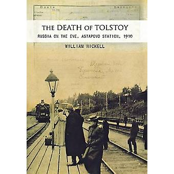 The Death of Tolstoy by William S. Nickell