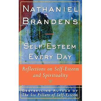 ناثانيل براندنز احترام الذات كل يوم - تأملات في احترام الذات