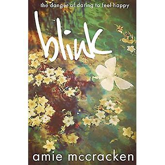Blink by Amie McCracken - 9780998105246 Book