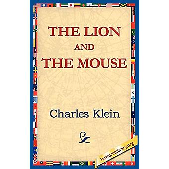 The Lion and the Mouse by Charles Klein - 9781421811178 Book