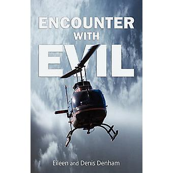 Encounter With Evil by Eileen Denham - 9781845494407 Book