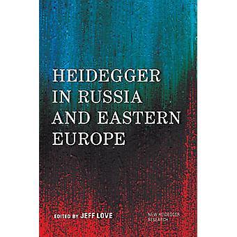 Heidegger in Russia and Eastercb New Heidegger Research