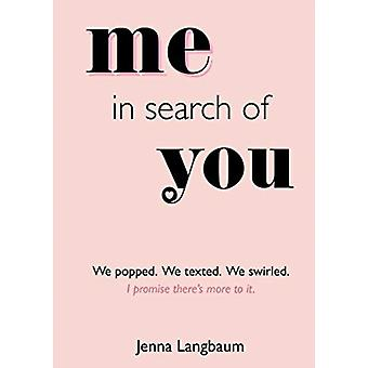 Me in Search of You by Jenna Langbaum