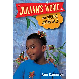 More Stories Julian Tells by Ann Cameron & Illustrated by Ann Strugnell