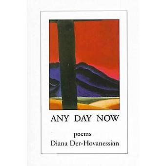 Any Day Now by DerHovanessian & Diana