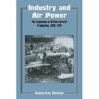 Industry and Air Power: The Expansion of British Aircraft Production, 1935-41