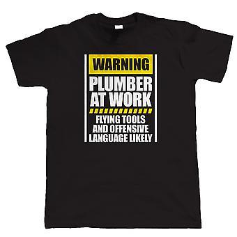 Avertissement Plombier au travail Hommes Funny T Shirt, cadeau d'anniversaire de nouveauté pour papa