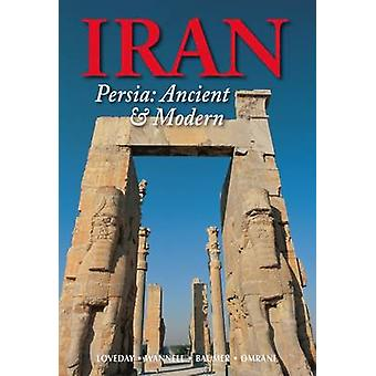 Iran Persia Ancient and Modern by Christoph Baumer