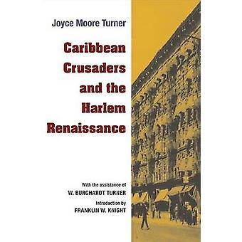 カリブ海の十字軍とジョイス ・ ムーア ・ ターナーによってハーレム ルネッサンス