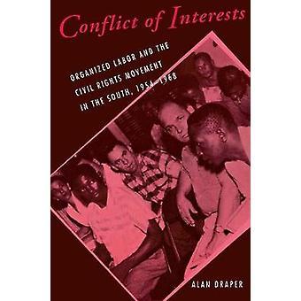 Conflitto di interessi - lavoro organizzato e il movimento di diritti civili