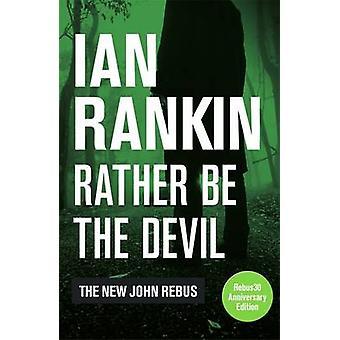 Prefiero ser diablo por Ian Rankin - libro 9781409168973