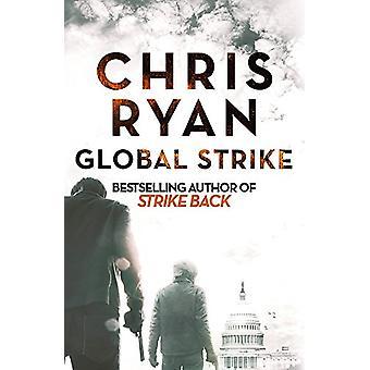 Global Strike - Strike Back Romaani (3) Chris Ryan - 9781444783834
